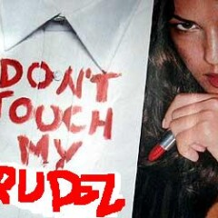 DON'T TOUCH MY …TRUDEL